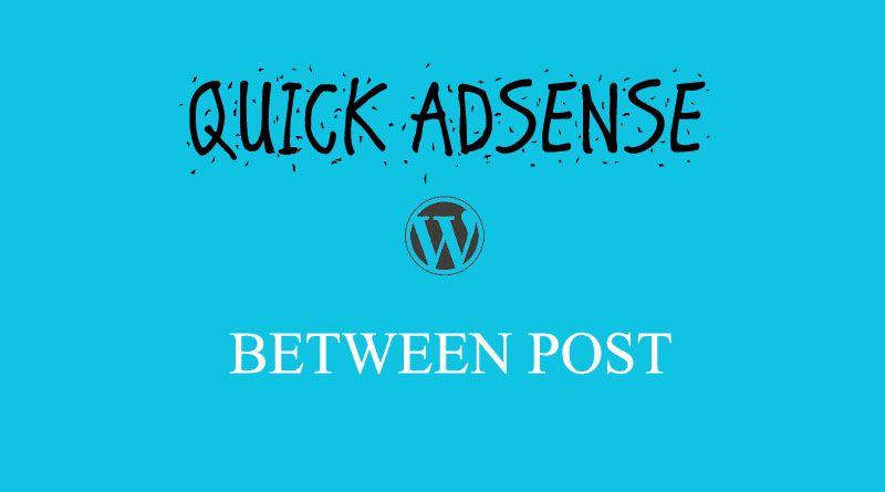 Adsense Between Wordpress
