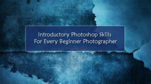 Introductory Photoshop Skills
