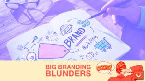 Branding Blunders