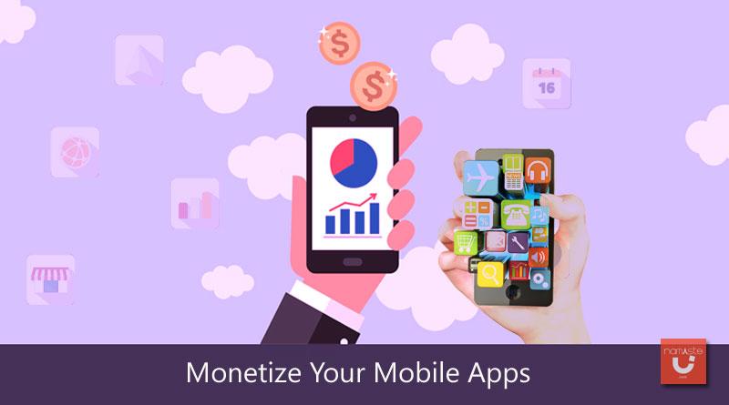 Monetize mobile apps