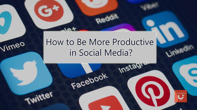 Productive in Social Media