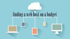 finding a web host on a budget