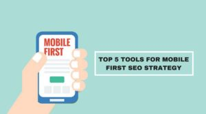 Mobile First SEO Strategy
