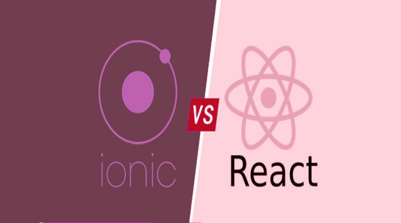 Ionic or React