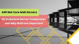 IIS Vs Kestrel Server