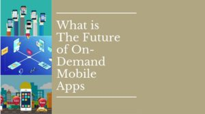 On-Demand Mobile Apps