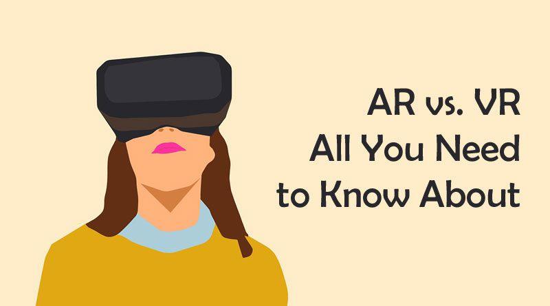 AR vs. VR