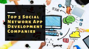Social Network App Development Companies