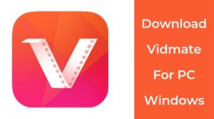 Install Vidmate app on PC