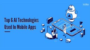 AI Technologies in mobile apps